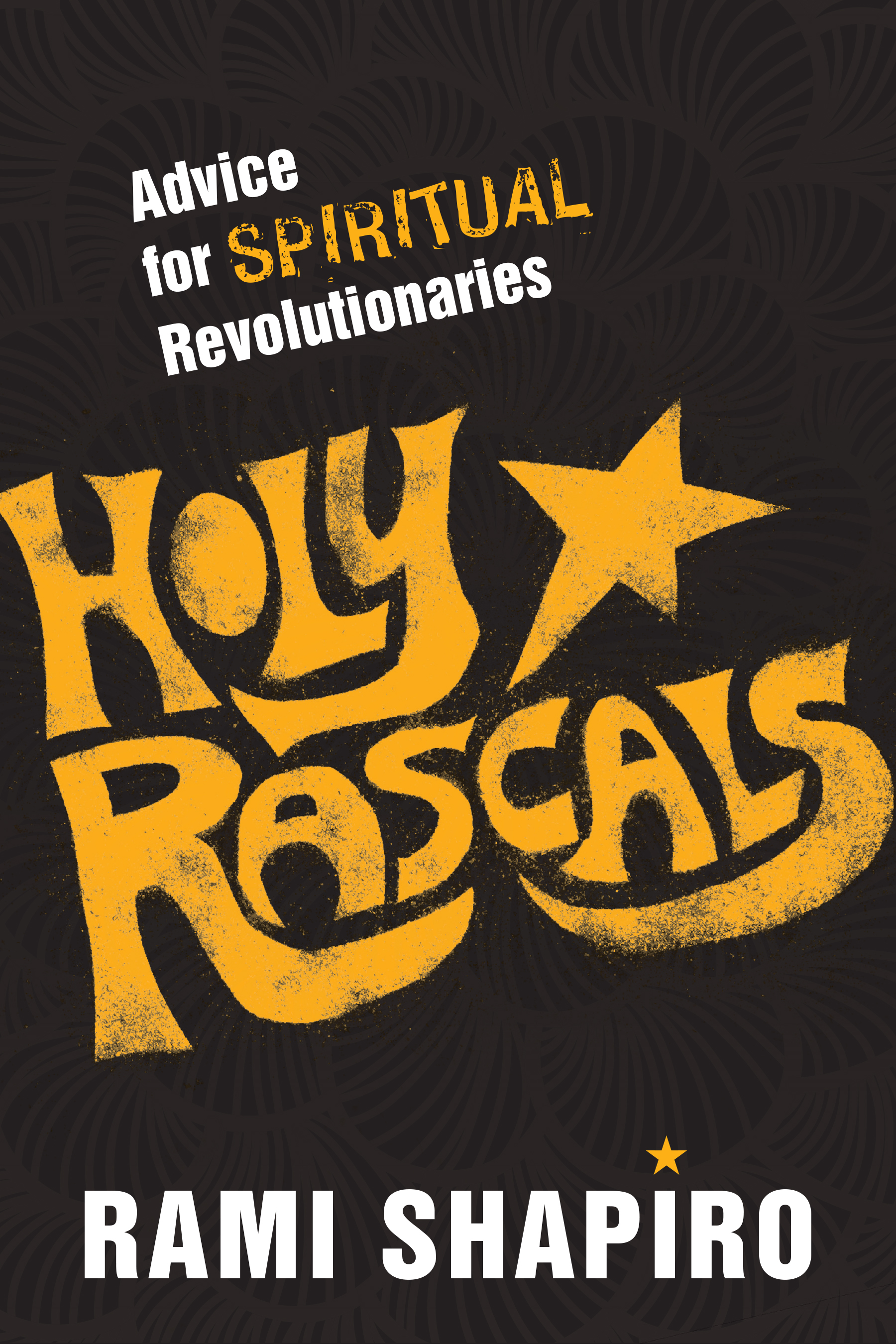 Holy Rascals – One River Foundation